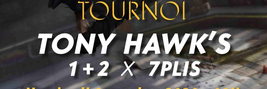 Tournoi Tony Hawk's Pro Skater 1+2 en partenariat avec 7PLIS